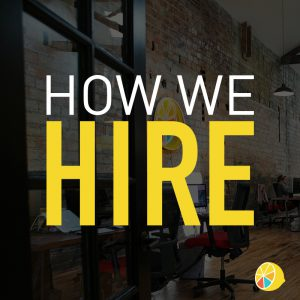 how we hire at lemonly
