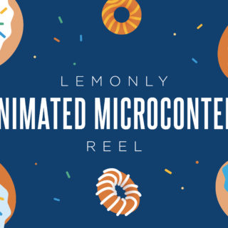 2019 Lemonly Animated Microcontent Reel