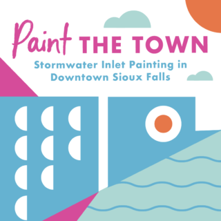 Paint the Town: Stormwater Inlet Painting in Downtown Sioux Falls
