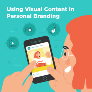 Using Visual Content in Personal Branding